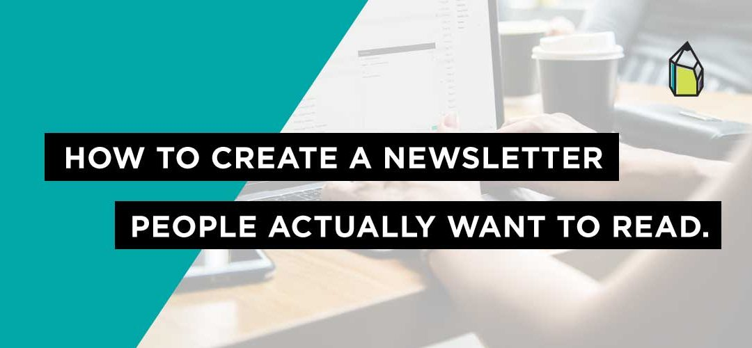Build email list loyalty with these 15 newsletter ideas